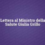 Lettera al Ministro della Salute Giulia Grillo