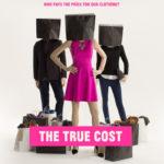 Il marcio della moda: The True Cost
